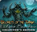 Secrets of the Dark: Eclipse Mountain Collector