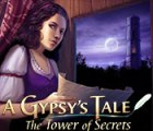 A Gypsys Tale: The Tower of Secrets